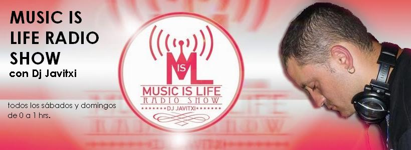 MUSIC IS LIFE RADIO SHOW