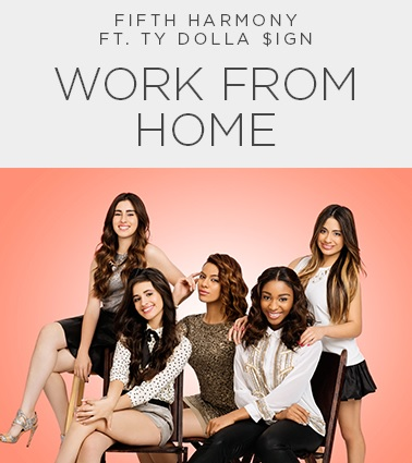 Fifth Harmony Work from Home ft. Ty Dolla ign